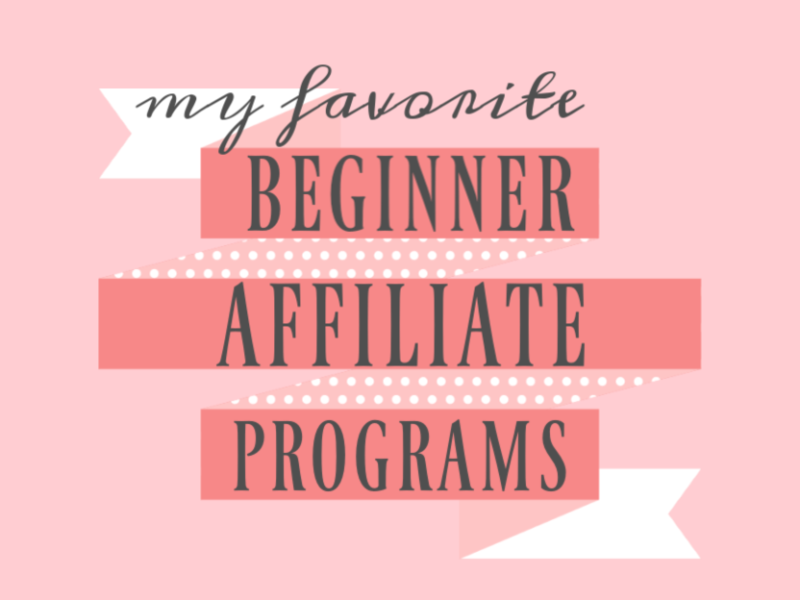 Great Affiliate Programs for New Bloggers to Consider